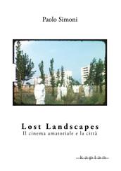 Lost Landscapes