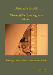 Visioni della Grande guerra Volume I