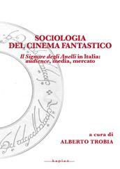 Sociologia del cinema fantastico