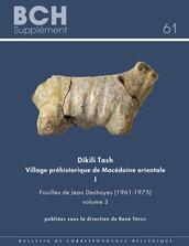 Dikili Tash VillagePréhistoriquedeMacédoineorientale I
