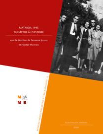 Mataroa 1945: du mythe à l'histoire