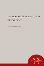 Les monastères vénitiens et l'argent