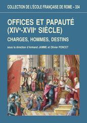 Offices et papauté (XIVe-XVIIe siècle)