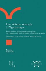 Une réforme orientale à l'âge baroque