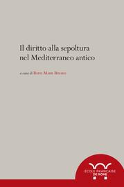Il diritto alla sepoltura nel Mediterraneo antico