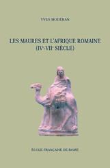 Les Maures et l'Afrique romaine (IVe-VIIe siècle)