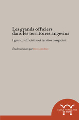 Les grands officiers dans les territoires angevins - I grandi ufficiali nei territori angioini