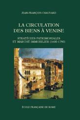 La Circulation des biens à Venise
