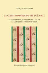 La Curie romaine de Pie IX à Pie X
