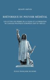 Rhétorique du pouvoir médiéval