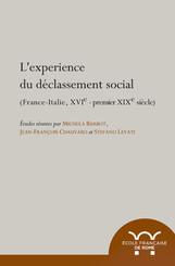L'expérience du déclassement social. France-Italie, XVIe-premier XIXe siècle