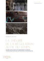 La Théorie de la Régulation au fil du temps
