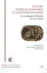 Le Livre entre le commerce et l'histoire des idées