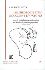 Archéologie d'un document d'archives