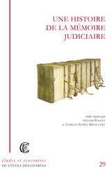 Une histoire de la mémoire judiciaire