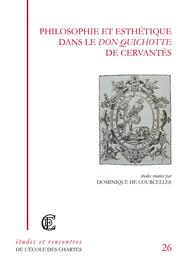 Philosophie et esthétique dans le Don Quichotte de Cervantès