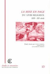 La mise en page du livre religieux (XIIIe-XXe siècle)