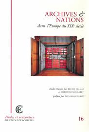 L'institutionnalisation des archives et la quête de l'identité nationale en Croatie dans la seconde moitié du XIXe siècle