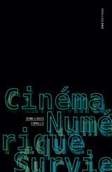 Cinéma, Numérique, Survie