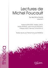 Lectures de Michel Foucault. Volume 3