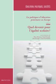Les politiques d'éducation prioritaire en Europe. Tome II