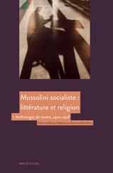 Mussolini socialiste: littérature et religion
