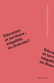 Éducation et territoire: inégalités ou diversité?