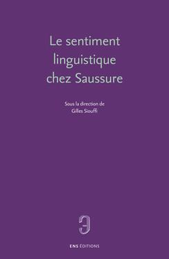 Le sentiment linguistique chez Saussure