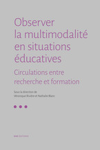 Observer la multimodalité en situations éducatives