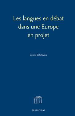 Les langues en débat dans une Europe en projet
