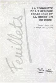 La question des justes titres: repères juridiques. Des Bulles Alexandrines aux Lois de Burgos
