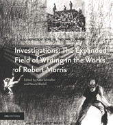 Investigations: The Expanded Field of Writing in the Works of Robert Morris