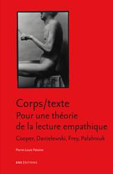 Corps/texte. Pour une théorie de la lecture empathique