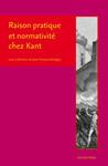 Raison pratique et normativité chez Kant