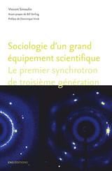 Sociologie d'un grand équipement scientifique
