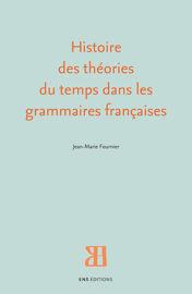 Histoire des théories du temps dans les grammaires françaises