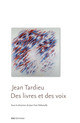Entre biographie et théorie: d'Obscurité du jour (1974) à On vient chercher Monsieur Jean (1990)