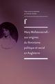 Mary Wollstonecraft : aux origines du féminisme politique et social en Angleterre