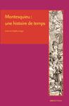 Montesquieu: une histoire de temps