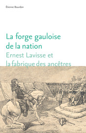 La forge gauloise de la nation