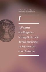 Suffragistes et suffragettes