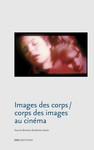 Images des corps / Corps des images au cinéma