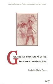 Guerre et paix en Assyrie
