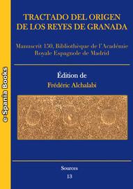 Tractado Del Origen De Los Reyes De Granada E Spania Books