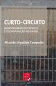 Curto-circuito: Monitoramento Eletrônico e Tecnopunição no Brasil
