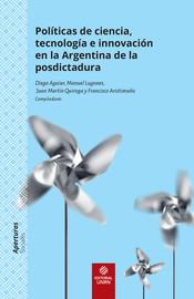 Capítulo 6. Política nuclear y democracia en un contexto de reforma estructural. La cancelación del programa nucleoeléctrico durante el gobierno de Alfonsín