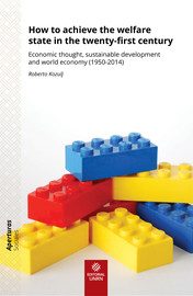 How to achieve the welfare state in the twenty-first century