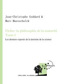 Absolu et phénomène dans la dernière philosophie de Fichte