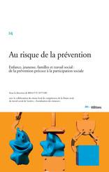 Au risque de la prévention