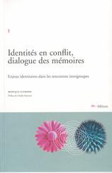 Identités en conflit, dialogue des mémoires